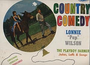 Lonnie Pap Wilson The Playboy Farmer
