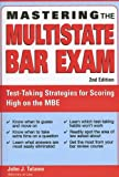 Mastering the Multistate Bar Exam, 2E (Mastering the Mbe)