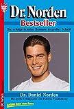 Dr. Norden 1 - Arztroman: Dr. Daniel Norden