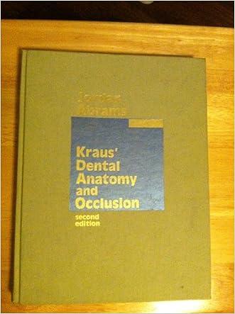 Kraus Dental Anat & Occlusions written by Ronald E. Jordan