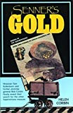 img - for Senner's Gold: Over 1000 Pounds of Stolen Goldfield Ore Hidden in the Superstitions by Helen Corbin (1993-09-02) book / textbook / text book