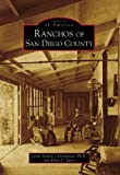 img - for Ranchos of San Diego County (Images of America: California) (Images of America (Arcadia Publishing)) book / textbook / text book