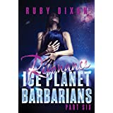 Ice Planet Barbarians Part 6: Resonance: A SciFi Alien Serial Romance