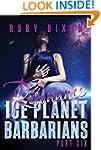 Ice Planet Barbarians Part 6: Resonan...