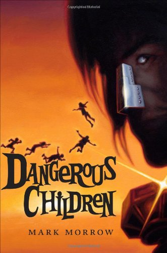 Dangerous Children