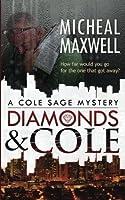 Diamonds and Cole (A Cole Sage Mystery ) (Volume 1)