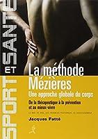 La méthode Mézières : Une approche globale du corps