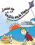 Lucas En Un Dia En La Playa: Un Cuento de Yoga Para Ninos Divertido y Educativo