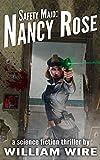 Safety Maid: Nancy Rose
