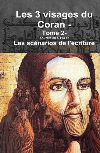 Les trois visages du coran-: tome 2 (French Edition)