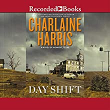 Day Shift: A Novel of Midnight, Texas (       UNABRIDGED) by Charlaine Harris Narrated by Susan Bennett