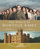 Jessica Fellowes The World of Downton Abbey