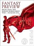 Fantasy Preview Frühjahr 2014: Heute lesen, was morgen Wirklichkeit wird