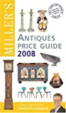 Miller's Antiques Price Guide 2008 (Miller's Antiques Price Guide) (2008 US $ Edition)