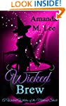 Wicked Brew: A Wicked Witches of the...