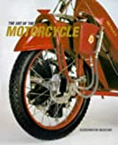 The Art of the Motorcycle (Guggenheim Museum Publications) (0810969122) by Guggenheim Museum
