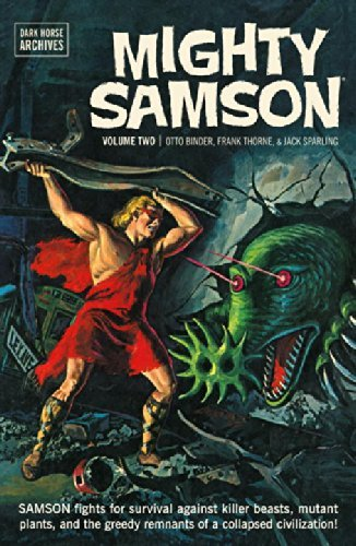Mighty Samson Archives Volume 2 by Jack Sparling Artist Frank Thorne Artist Otto Binder 28 Dec 2010 Hardcover PDF