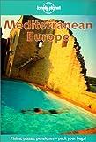 Lonely Planet Mediterranean Europe (Mediterranean Europe, 5th ed) (1864501545) by Robinson, Daniel