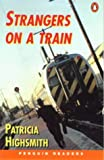 Strangers on a Train (Penguin Joint Venture Readers)