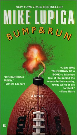 Bump and Run, MIKE LUPICA