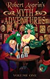 Robert Asprins Myth Adventures Volume 1