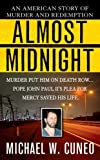 img - for Almost Midnight: An American Story of Murder and Redemption (St. Martin's True Crime Library) by Cuneo, Michael W. (2005) Mass Market Paperback book / textbook / text book