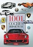 1001 Coches Deportivos (Enciclopedia 1001)