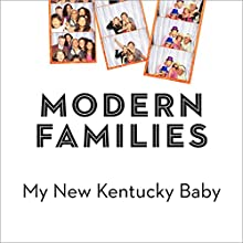 My New Kentucky Baby Audiobook by Joshua Gamson Narrated by James Patrick Cronin