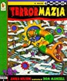 Terrormazia: A Multi-dimensional Adventure Game with Mazes and Magic Tunnels (A maze gamebook) (0744547083) by Nilsen, Anna