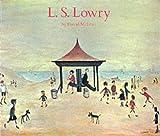L.S.Lowry (Medici art books) (0855030445) by McLean, David