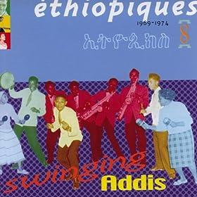 Ethiopiques, Vol. 8: Swinging Addis (1969-1974)
