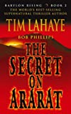 The Secret on Ararat (Babylon Rising) (0340863722) by LaHaye, Tim F.
