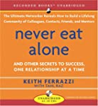 Never Eat Alone: And Other Secrets to...