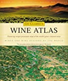 Oz Clarke's Wine Atlas: Wine and Wine Regions of the World
