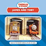 James and Toby (Thomas the Tank Engine & Friends) Rev. W. Awdry