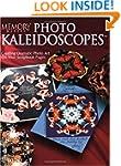 Photo Kaleidoscopes: Creating Dramati...