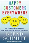 Happy Customers Everywhere: How Your...