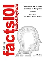 TRANSACTIONS AND STRATEGIES, ECONOMICS FOR MANAGEMENT: ECONOMICS, ECONOMICS