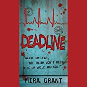 Deadline: The Newsflesh Trilogy, Book 2 | Mira Grant