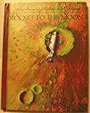 Rocket to the moon (Adventures in nature and science)