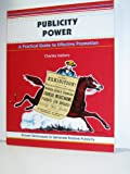img - for Publicity Power: A Practical Guide to Effective Promotion (50-Minute Series) book / textbook / text book