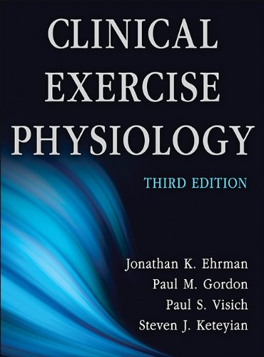 Clinical Exercise Physiology-3Rd Edition