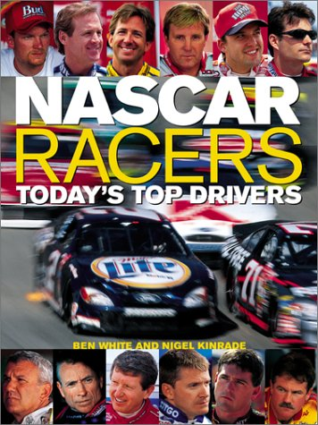 NASCAR Racers  Today's Top Drivers, Ben White