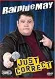 Ralphie May: Just Correct