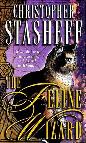 Wizard in Rhyme 08 - The Feline Wizard - Christopher Stasheff
