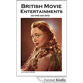 British Movie Entertainments on VHS and DVD (A Classic Movie Fan's Guide) (English Edition)