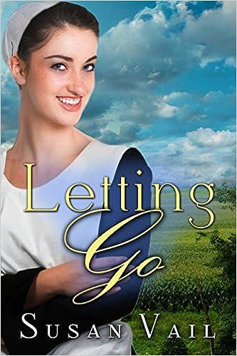 Letting Go (Fairfield Amish Romance)