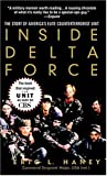 Inside Delta Force: The Story of America's Elite Counterterrorist Unit (0440237335) by Eric Haney;