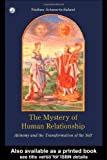 img - for The Mystery of Human Relationship: Alchemy and the Transformation of the Self book / textbook / text book