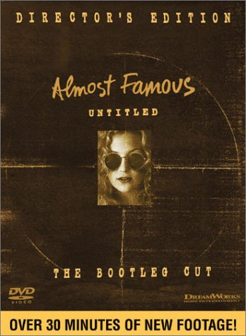 Cover art for  Almost Famous: The Bootleg Cut (Director's Edition)